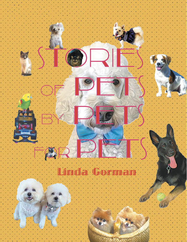 Book Cover of Stories of Pets by Pets for Pets book by Linda Gorman